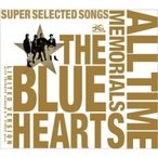 THE BLUE HEARTS ブルーハーツ / THE BLUE HEARTS 30th ANNIVERSARY ALL TIME MEMORIALS 〜SUPER SELECTED SONGS〜 (CD2枚組+トリビュート盤