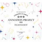CINDERELLA PROJECT / THE IDOLM@STER CINDERELLA GIRLS ANIMATION PROJECT 00 ST@RTER BEST 国内盤 〔CD〕