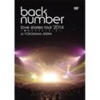 "back number バックナンバー / ""love stories tour 20"