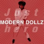 モダンドールズ / MODERN DOLLZ COMPLETE BEST -Just a hero-  〔CD〕