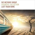 Pat Metheny パットメセニー  / Essential Collection Last Train Home 国内盤 〔CD〕