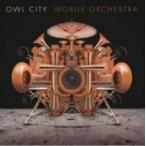 Owl City アウルシティー / Mobile Orchestra 国内盤 〔CD〕
