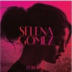Selena Gomez and the Scene セレーナゴメス / For You 国内盤 〔CD〕