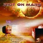Riot On Mars / First Wave 国内盤 〔CD〕