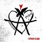 THE STAR CLUB スタークラブ / ANTI-LOVE  〔CD〕