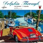 T-SQUARE �ƥ����������� / Dolphin Through ������ ��SACD��
