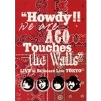 """NICO Touches the Walls ニコタッチズザウォールズ / """"Howdy!!We are ACO Touches the Walls"""" LIVE at Billboard Live TOKYO  〔DVD〕"""