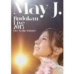 May J. メイジェイ / May J. Budokan Live 2015 〜Live to the Future〜 (DVD3枚組)  〔DVD〕
