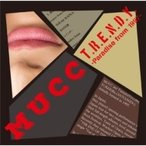 Mucc ムック / T.R.E.N.D.Y. -Paradise from 1997-  〔CD〕