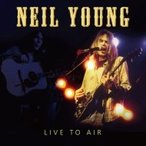 Neil Young ニールヤング / Live To Air Live 1986 国内盤 〔CD〕