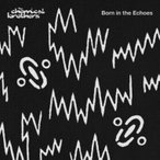 THE CHEMICAL BROTHERS ケミカルブラザーズ / Born In The Echoes 国内盤 〔CD〕