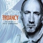 Pete Townshend / Truancy:  The Best Of Pete Townshend 輸入盤 〔CD〕