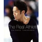 高橋大輔 The Real Athlete Blu-ray【数量限定生産】  〔BLU-RAY DISC〕