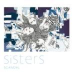 SCANDAL スキャンダル / Sisters  〔CD Maxi〕