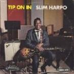 Slim Harpo / Tip On In  国内盤 〔CD〕
