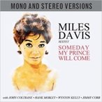Miles Davis マイルスデイビス / Someday My Prince Will Come (Mono  &  Stereo) 輸入盤 〔CD〕
