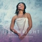 Lizz Wright リズライト / Freedom  &  Surrender  〔LP〕