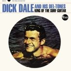 Dick Dale / King Of The Surf Guitar (紙ジャケット) 国内盤 〔CD〕
