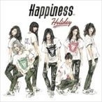 Happiness / Holiday  〔CD Maxi〕