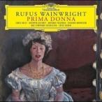 Rufus Wainwright ルーファスウェインライト / ルーファス・ウェインライト:  歌劇『プリマドンナ』全曲 オグレ