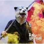 MAN WITH A MISSION マンウィズアミッション / Raise your flag  〔CD Maxi〕