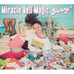 Miracle Vell Magic / Yummy! 【Type B】  〔CD Maxi〕