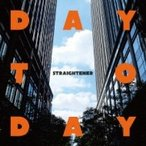 Straightener ストレイテナー / DAY TO DAY (+DVD)  〔CD Maxi〕