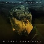 James Morrison ジェイムスモリソン / Higher Than Here  輸入盤 〔CD〕