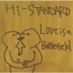 Hi-standard �ϥ������������ / Love Is A Battlefield  ��CD Maxi��