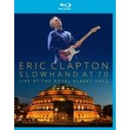 Eric Clapton エリッククラプトン / Slowhand At 70:  Eric Clapton Live At The Royal Albert Hall:    〔BLU-RAY DISC〕