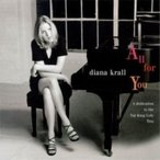 Diana Krall ダイアナクラール / All For You:  A Dedication To The Nat King Cole Trio  国内盤 〔CD〕