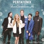 Pentatonix / THAT'S CHRISTMAS TO ME(ジャパン・デラックス・エディション) 国内盤 〔CD〕