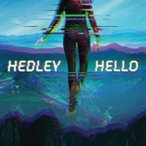 Hedley / Hello  輸入盤 〔CD〕