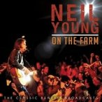 Neil Young ニールヤング / On The Farm 輸入盤 〔CD〕