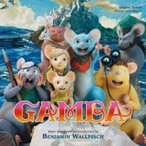 Gamba ガンバと仲間たち / オリジナル・サウンドトラック GAMBA ガンバと仲間たち 国内盤 〔CD〕