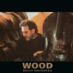 Brian Bromberg ブライアンブロンバーグ / Wood 国内盤 〔SHM-CD〕