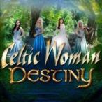 Celtic Woman ケルティックウーマン / Destiny 輸入盤 〔CD〕