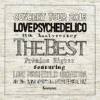 LOVE PSYCHEDELICO ラブサイケデリコ / LOVE PSYCHEDELICO 15th ANNIVERSARY TOUR -THE BEST- LIVE (2CD)  〔CD〕