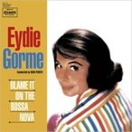 Eydie Gorme �����ǥ������� / Blame It On The Bossa Nova  ������ ��CD��