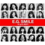 E-girls / E.G. SMILE -E-girls BEST- (2CD+DVD+スマプラムービー+スマプラミュージック)  〔CD〕