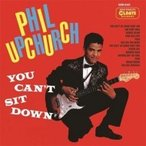 Phil Upchurch フィルアップチャーチ / You Can't Sit Down  国内盤 〔CD〕
