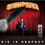晋平太  /  DIS IS RESPECT  〔CD〕