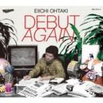 大瀧詠一 オオタキエイイチ / DEBUT AGAIN (2CD)【初回生産限定盤】  〔CD〕