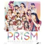 モーニング娘。'15 / モーニング娘。'15 コンサートツアー2015秋〜 PRISM 〜 (Blu-ray)  〔BLU-RAY DISC〕