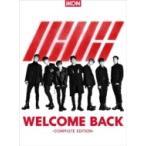 iKON / WELCOME BACK -COMPLETE EDITION- (CD+DVD+スマプラ)  〔CD〕