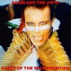 Adam & The Ants (Adam Ant) / Kings Of The Wild Frontier (180グラム重量盤)   〔LP〕