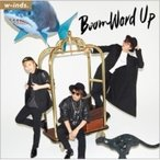 w-inds. (winds.) ウィンズ / Boom Word Up (+DVD)【初回限定盤A】  〔CD Maxi〕