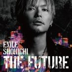 EXILE SHOKICHI / THE FUTURE (CD+DVD+Photo Book+スマプラムービー+スマプラミュージック)【初回生産限定盤】  〔CD〕