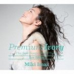今井美樹 イマイミキ / Premium Ivory -The Best Songs Of All Time-[New Edition] (2UHQCD+DVD)【初回限定盤】  〔Hi Quality CD〕