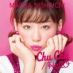 西内まりや / Chu Chu  /  HellO (+DVD)【Chu Chu盤】  〔CD Maxi〕
